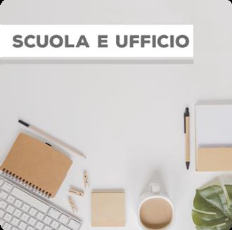 Scuola e Ufficio